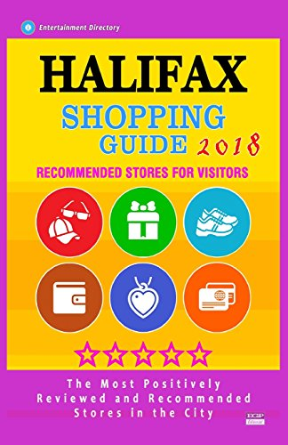 Halifax Shopping Guide 2018: Best Rated Stores in Halifax, Canada - Stores Recommended for Visitors, (Shopping Guide 2018)
