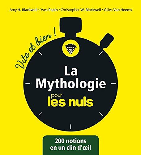 La mythologie pour les Nuls - Vite et Bien (Pour les Nuls Vite et Bien)