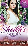 Sheikh's Captured Bride: The Sheikh's Prize / The Sheikh's Son / Captured by the Sheikh (Rivals to the Crown of Kadar, Book 1) (Mills & Boon M&B)