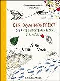Der Dominoeffekt oder Die unsichtbaren Fäden der Natur - Gianumberto Accinelli