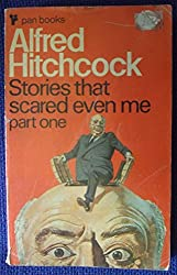 Alfred Hitchcock Presents Stories That Scared Even ME. Part One: Part 1