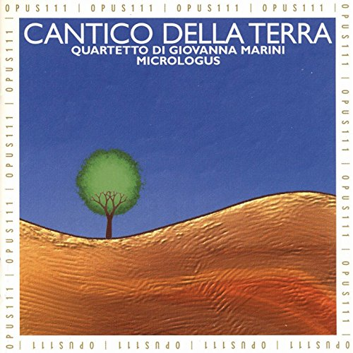 Cantico della terra (Geistliche und volkstümliche Musik im Italien des 13. Jahrhunderts)