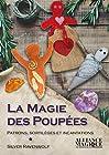 La Magie des Poupées - Patrons, sortilèges et incantations