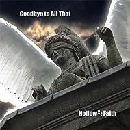 Hollow (2): Faith