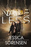 Nameless (Broken City Book 1) by Jessica Sorensen