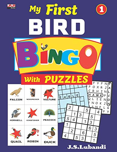 My First BIRD BINGO with PUZZLES, Vol.1 (Bird BINGO with Sudoku, Word Search and Crossword Fill-ins in Black and white, Band 1)