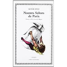 Nuestra Senora De Paris (Letras universales/ Universal Writings)