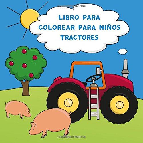 Descargar Libro para colorear para niños tractores por Libros Para ...