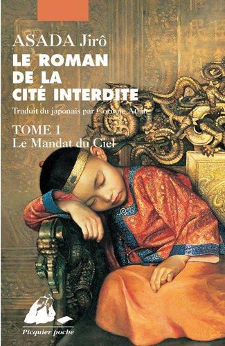 Le roman de la Cité interdite, Tome 1 : Le Mandat du ciel par Jirô Asada