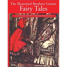 The Illustrated Brothers Grimm Fairy Tales by Grimm (1988-03-30)