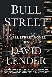 Bull Street (A White Collar Crime Thriller)