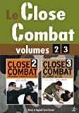 Le close combat vol 2 et 3