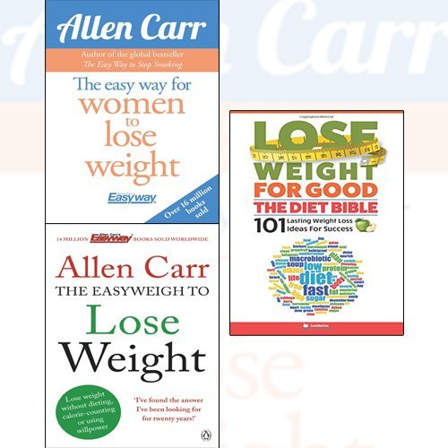 allen carr's easyweigh to lose weight, the easy way for women to lose weight, lose weight for good 3 books collection set - the diet bible 101 lasting weight loss ideas for success