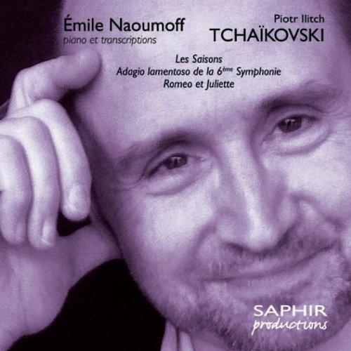 Tchaikovsky: Les saisons - Romeo et Juliette - Adagio lamentoso de la 6ème Symphonie