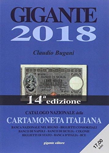 Gigante 2018. Catalogo nazionale della cartamoneta italiana