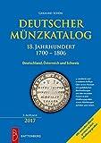 Deutscher Münzkatalog 18. Jahrhundert: 1700 ? 1806 -