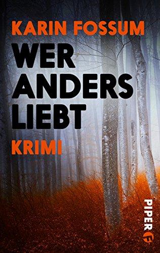 Wer anders liebt: Psychothriller (Konrad Sejer, Band 8)