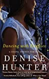 Dancing with Fireflies (Chapel Springs Romance)