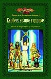 Kender Enanos y gnomos nº 2: Cuentos de Drangonlance. Volumen 2 (Dragonlance)