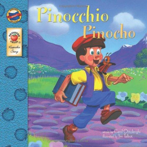 Pinocchio: Pinocho (English-Spanish Brighter Child Keepsake Stories)
