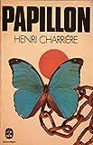 Papillon. récit présenté par jean-pierre castelnau, suivi de papillon ou la littérature orale par jean-françois revel