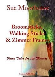 Broomsticks, Walking Sticks and Zimmer Frames