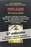 Porto Alegre: Otro mundo es posible de Manuel Monereo (Redactor) (25 may 2001) Tapa blanda