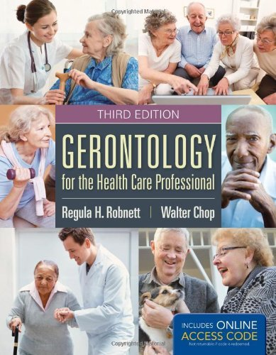 Gerontology for Health Care Professional (w/ Online Access) by Robnett (2013-12-15)