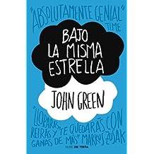 [ [ BAJO LA MISMA ESTRELLA (SPANISH) BY(GREEN, JOHN )](AUTHOR)[PAPERBACK]