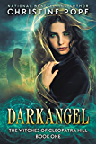 Darkangel (The Witches of Cleopatra Hill Book 1) (English Edition)