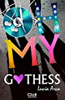 Oh my Gothess par Arca Sancho-Arroyo