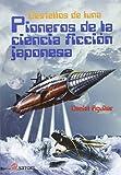 Libros Descargar PDF Pioneros de la ciencia ficcion japonesa Destellos de luna (PDF y EPUB) Espanol Gratis