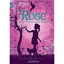Rose und die verschwundene Prinzessin: Band 2