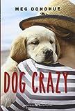 Dog crazy