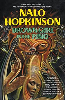 Brown Girl in the Ring by [Hopkinson, Nalo]