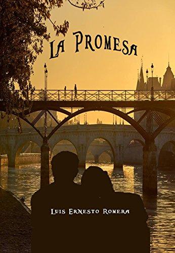 La Promesa por Luis Ernesto Romera