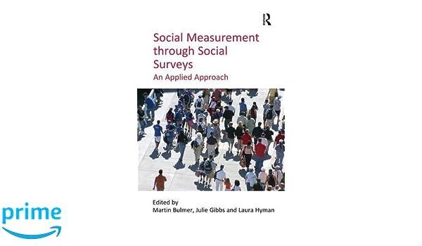 Social Measurement through Social Surveys: An Applied Approach
