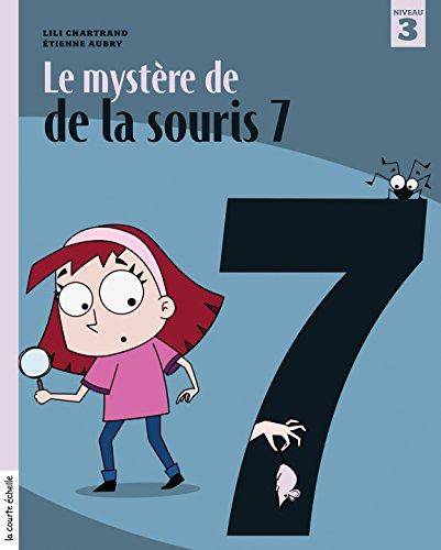 Le mystère de la souris 7 (Cerise) par Lili Chartrand