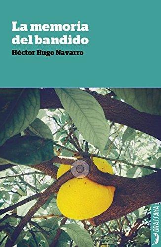 La memoria del bandido (Izmir) por HÉCTOR HUGO NAVARRO