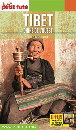 Tibet 2017-2018 petit fute + offre num (Country Guide)