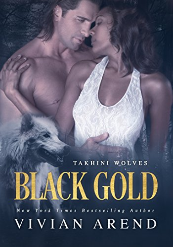 Black Gold (Takhini Wolves Book 1) (English - Wolves Saga Black