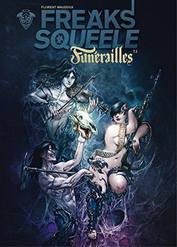 Funérailles - Tome 3 (Freaks' Squeele : Funérailles)