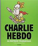 Telecharger Livres La Reprise tranquille Charlie Hebdo l annee 2014 en dessins (PDF,EPUB,MOBI) gratuits en Francaise