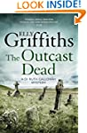 The Outcast Dead: The Dr Ruth Gallowa...