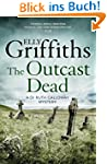 The Outcast Dead: The Dr Ruth Gallowa...