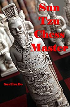 Sun Tzu Chess Master (English Edition) par [Nash, Doug]