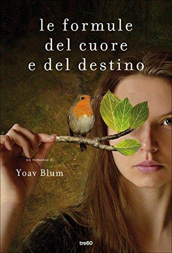 Le formule del cuore e del destino di [Blum, Yoav]