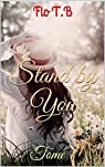 Stand by you, tome 1 par T.B