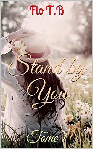 Stand By You: Tome 1