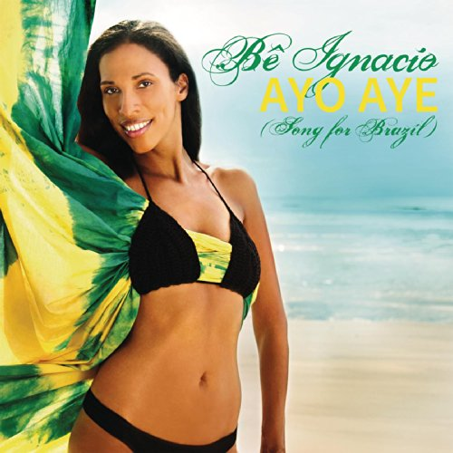 Ayo Aye (Song for Brazil) (A-Class Edit)